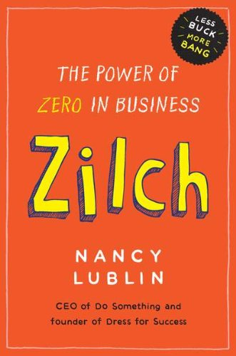9781591843146: Zilch: The Power of Zero in Business