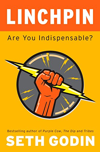 9781591843160: Linchpin: Are You Indispensable?