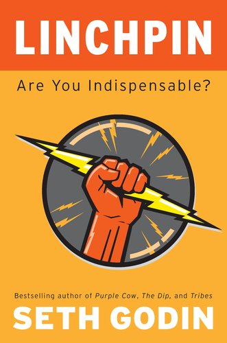 9781591843276: Linchpin: Are You Indispensable?