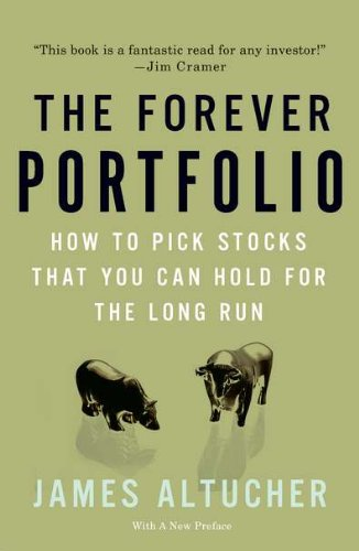 9781591843429: The Forever Portfolio: How to Pick Stocks That You Can Hold for the Long Run