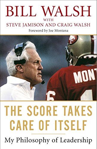9781591843474: The Score Takes Care of Itself: My Philosophy of Leadership