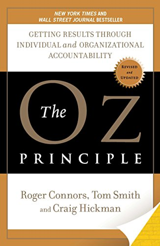 9781591843481: The Oz Principle: Getting Results Through Individual and Organizational Accountability