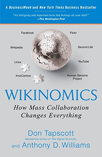 9781591843672: Wikinomics: How Mass Collaboration Changes Everything