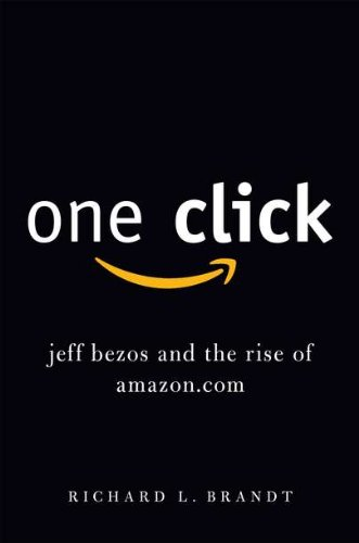 One Click : Jeff Bezos and the Rise of Amazon.Com 9781591843757 Amazon's business model is deceptively simple: Make online shopping so easy and convenient that customers won't think twice. It can almo