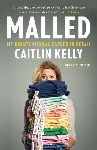 9781591843801: Malled: My Unintentional Career in Retail