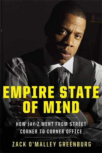 9781591843818: Empire State of Mind: How Jay-Z Went from Street Corner to Corner Office