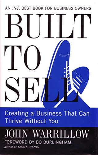 9781591843979: Built To Sell: Creating a business that can thrive without you