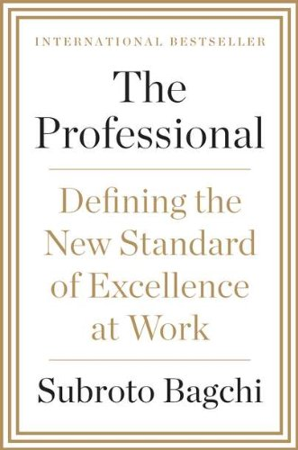 9781591844020: The Professional: Defining the New Standard of Excellence at Work