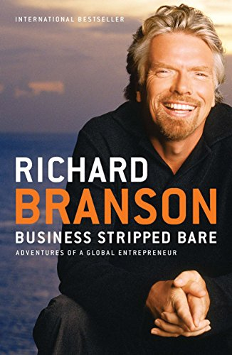 9781591844068: Business Stripped Bare: Adventures of a Global Entrepreneur