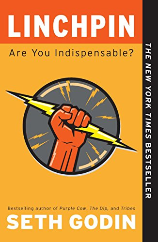 9781591844099: Linchpin: Are You Indispensable?