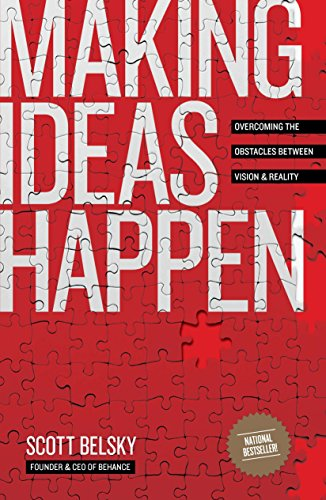 9781591844112: Making Ideas Happen: Overcoming the Obstacles Between Vision and Reality