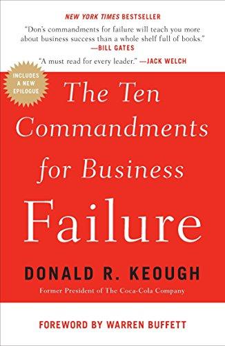 9781591844136: The Ten Commandments for Business Failure