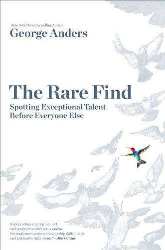9781591844259: The Rare Find: Spotting Exceptional Talent Before Everyone Else