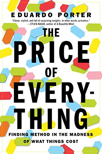 9781591844273: The Price of Everything: Finding Method in the Madness of What Things Cost