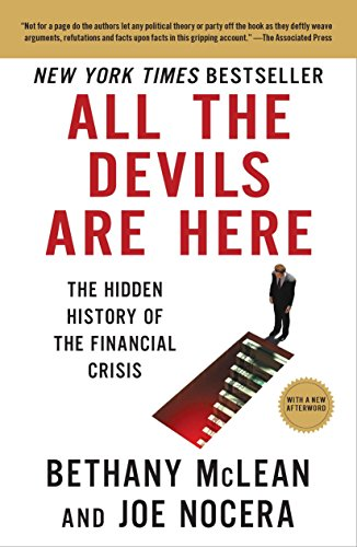 9781591844389: All the Devils Are Here: The Hidden History of the Financial Crisis