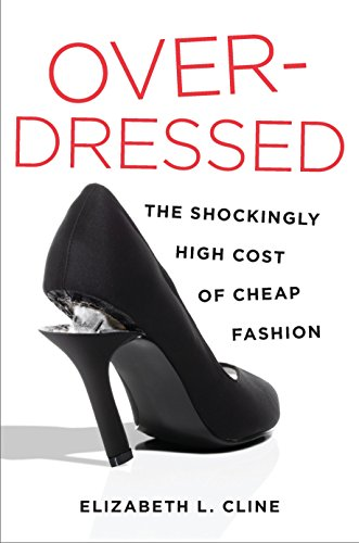 9781591844617: Overdressed: The Shockingly High Cost of Cheap Fashion
