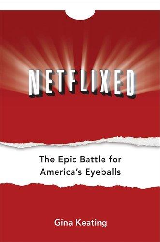 9781591844785: Netflixed: The Epic Battle for America's Eyeballs
