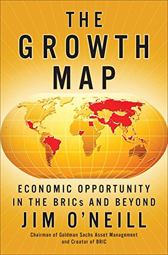 9781591844815: The Growth Map: Economic Opportunity in the BRICs and Beyond