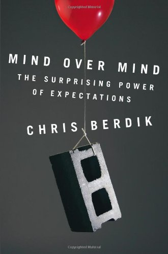 9781591845096: Mind Over Mind: The Surprising Power of Expectations