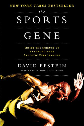 9781591845119: The Sports Gene: Inside the Science of Extraordinary Athletic Performance