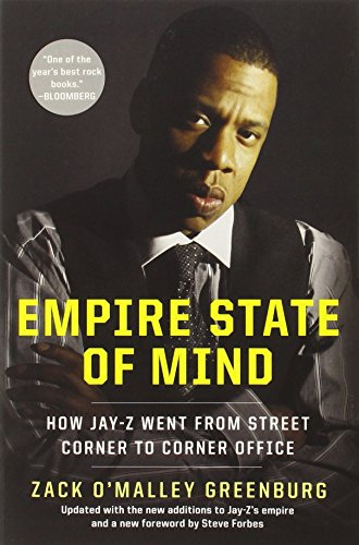 9781591845409: Empire State of Mind: How Jay-Z Went from Street Corner to Corner Office