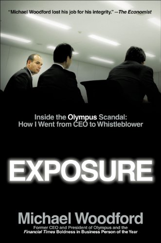 9781591845751: Exposure: Inside the Olympus Scandal: My Journey from CEO to Whistleblower