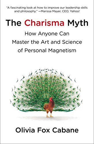 9781591845942: The Charisma Myth: How Anyone Can Master the Art and Science of Personal Magnetism
