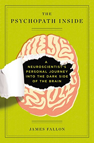 9781591846000: The Psychopath Inside: A Neuroscientist's Personal Journey Into the Dark Side of the Brain