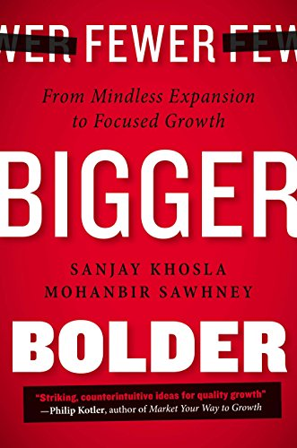 9781591846055: Fewer, Bigger, Bolder: From Mindless Expansion to Focused Growth