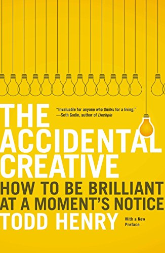 9781591846246: The Accidental Creative: How to Be Brilliant at a Moment's Notice