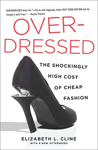 9781591846543: Overdressed: The Shockingly High Cost of Cheap Fashion
