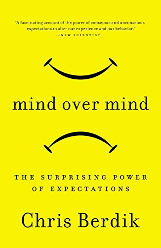 9781591846574: Mind Over Mind: The Surprising Power of Expectations