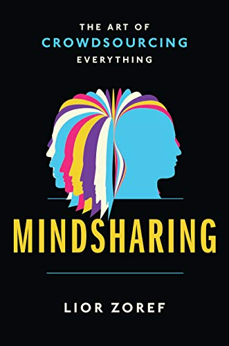 9781591846659: Mindsharing: The Art of Crowdsourcing Everything