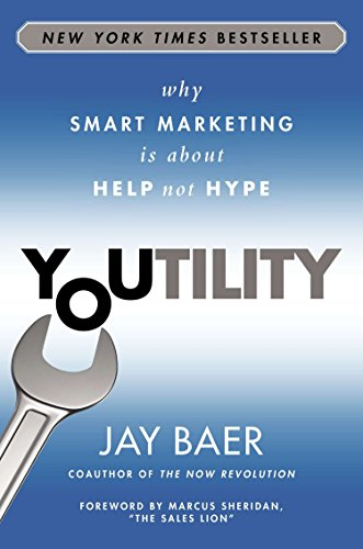 9781591846666: Youtility: Why Smart Marketing is About Help not Hype