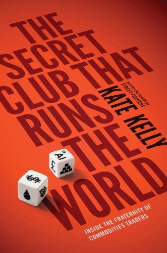 9781591846741: The Secret Club That Runs the World