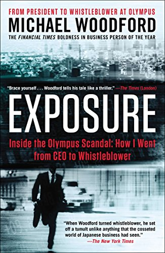 9781591846888: Exposure: Inside the Olympus Scandal: How I Went from CEO to Whistleblower