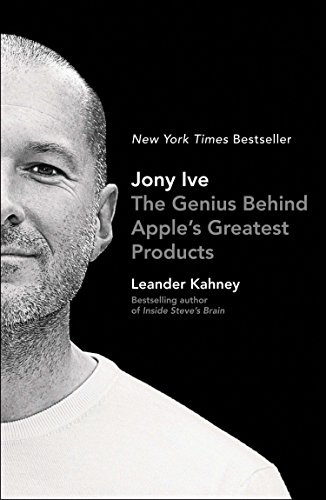 9781591847069: Jony Ive: The Genius Behind Apple's Greatest Products