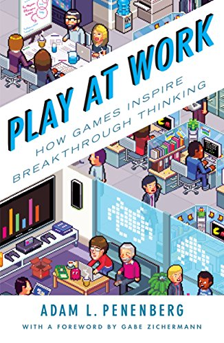 9781591847106: Play at Work: How Games Inspire Breakthrough Thinking