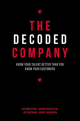 9781591847144: The Decoded Company: Know Your Talent Better Than You Know Your Customers