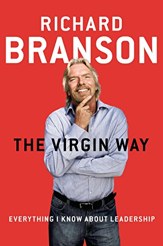 9781591847373: The Virgin Way: Everything I Know About Leadership
