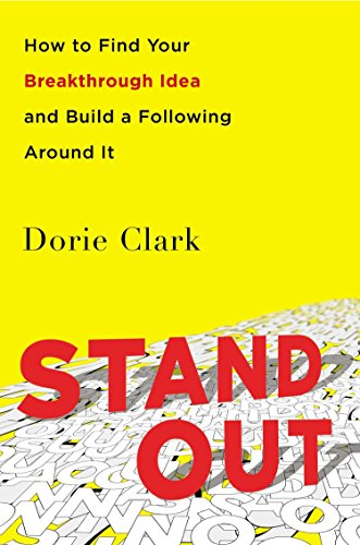 9781591847403: Stand Out: How to Find Your Breakthrough Idea and Build a Following Around It
