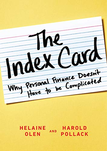 9781591847687: The Index Card: Why Personal Finance Doesn't Have to Be Complicated