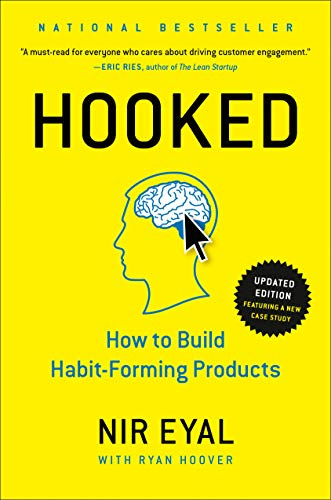 9781591847786: Hooked: How to Build Habit-Forming Products