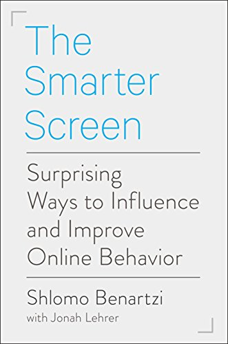 9781591847861: The Smarter Screen: Surprising Ways to Influence and Improve Online Behavior