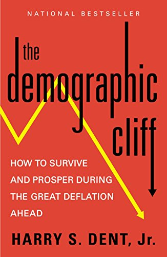 9781591847885: The Demographic Cliff: How to Survive and Prosper During the Great Deflation Ahead
