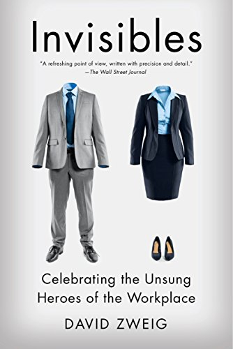9781591847908: Invisibles: Celebrating the Unsung Heroes of the Workplace