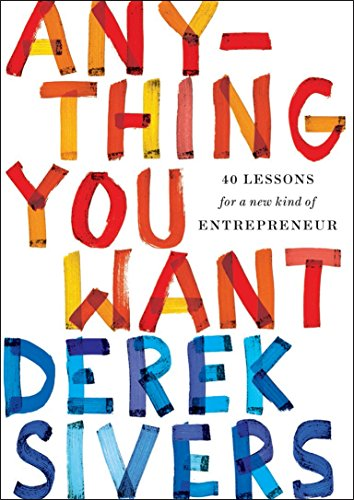 9781591848264: Anything You Want: 40 Lessons for a New Kind of Entrepreneur