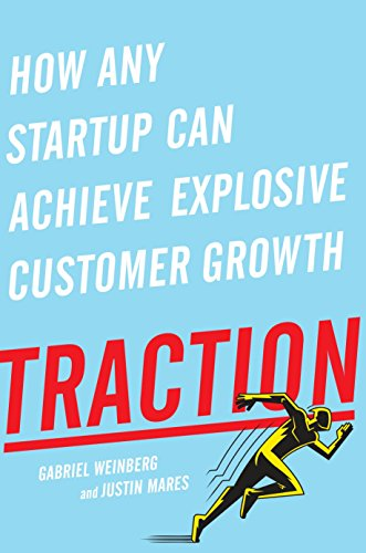 9781591848363: Traction: How Any Startup Can Achieve Rapid Customer Growth