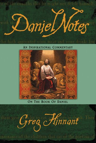 9781591851691: Daniel Notes: An Inspirational Commentary on the Book of Daniel