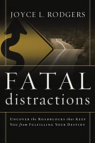 Fatal Distractions (Paperback): Joyce L. Rodgers